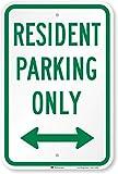 SmartSign - K-8430-B-DG-12x18 'Resident Parking Only' Sign with Bidirectional Arrow   12' x 18' 3M Diamond Grade Reflective Aluminum 3M Engineer Grade Reflective - Bidirectional Arrow