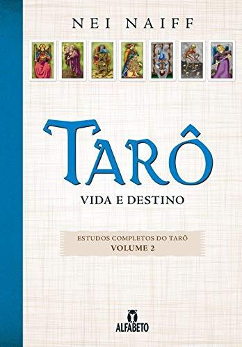 Tarô: Vida e Destino (Volume 2)
