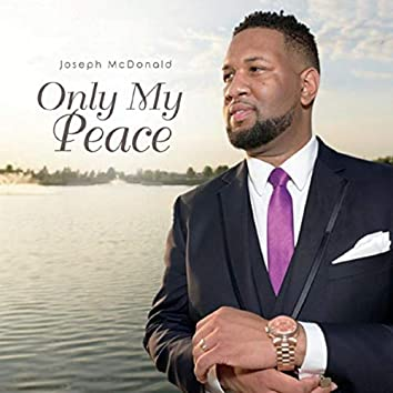 Only My Peace