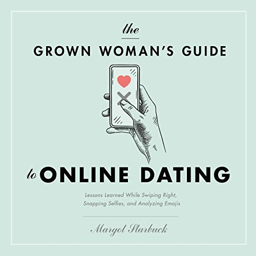 The Grown Woman's Guide to Online Dating cover art