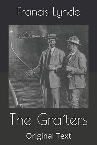 The Grafters: Original Text