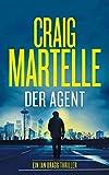 Der Agent: Thriller (Ein Ian Bragg Thriller 1)