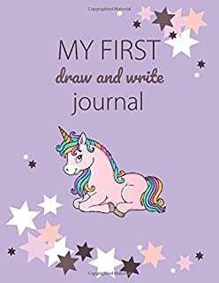 My First Draw and Write Journal: A Unicorn Primary Journal for Grades K-2, Learn to Write and Draw Story Book, Composition...