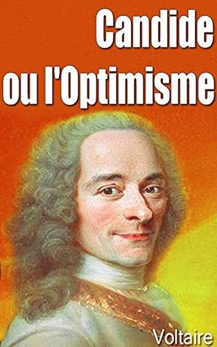 Candide ou l'optimisme (illustré) (French Edition)