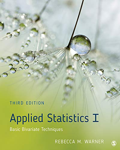Applied Statistics I: Basic Bivariate Techniques (English Edition)