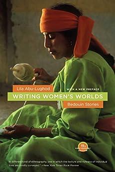 Writing Women's Worlds: Bedouin Stories by [Lila Abu-Lughod]