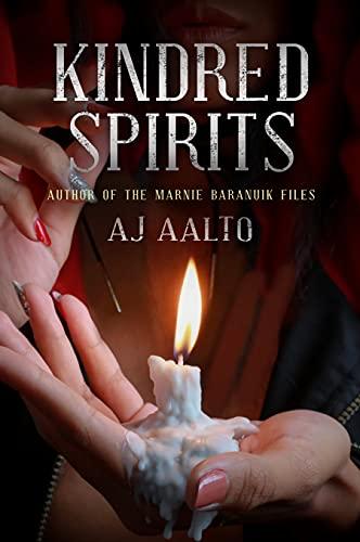 Kindred Spirits: The Marnie Baranuik Files Book 6