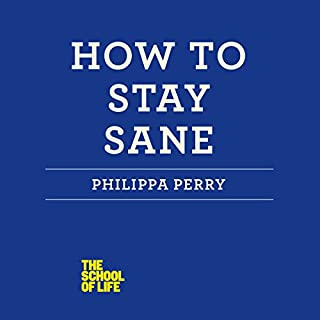 How to Stay Sane audiobook cover art