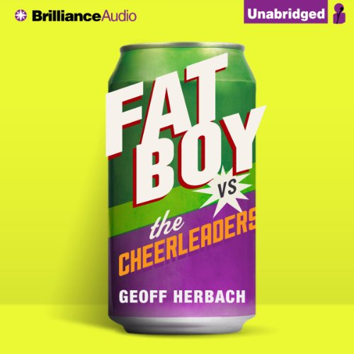 Fat Boy vs. the Cheerleaders audiobook cover art
