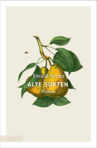 Buchseite und Rezensionen zu 'Alte Sorten: Roman' von Ewald Arenz