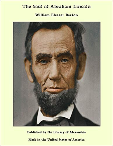 The Soul of Abraham Lincoln (English Edition)
