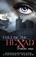 Cult of the Hexad (Afterlife Saga)