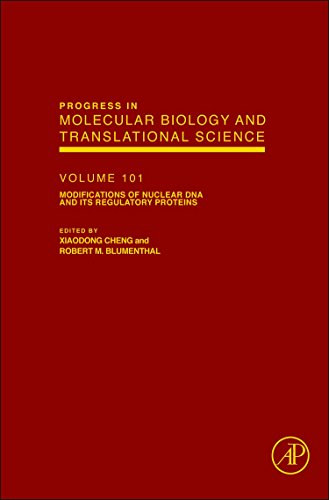 Modifications of Nuclear DNA and its Regulatory Proteins (Volume 101) (Progress in Molecular Biology and Translational Science, Volume 101, Band 101)