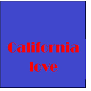 California Love (Remix) (Originally Performed by 2Pac feat. Dr. Dre) (Instrumental Version)