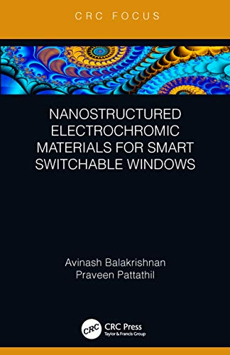 Nanostructured Electrochromic Materials for Smart Switchable Windows (English Edition)