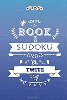 The Best Ever Book of Sudoku Puzzles for Twits