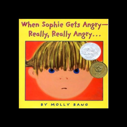 When Sophie Gets Angry - Really, Really Angry cover art