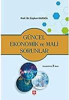 Güncel Ekonomik ve Mali Sorunlar