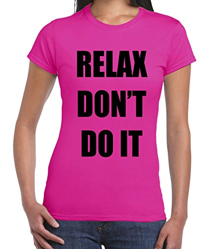 Relax Don't Do It 1980s Party Neon Women's T-Shirt