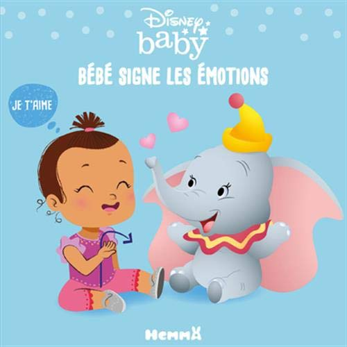Disney Baby - Langue des signes - Bébé signe les émotions - Livre cartonné pour apprendre à signer - Bébés dès 6 mois