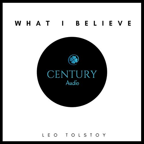 What I Believe                   By:                                                                                                                                 Leo Tolstoy                               Narrated by:                                                                                                                                 Anthony Maher                      Length: 7 hrs and 51 mins     Not rated yet     Overall 0.0
