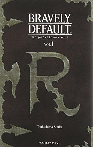 ブレイブリーデフォルト Rの手帳 Vol.1 (ゲームノベルズ)