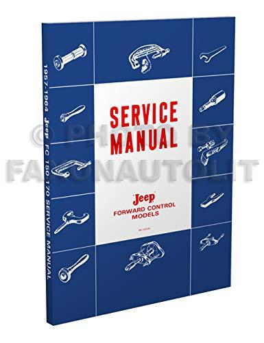 1957-1964 Jeep FC 150-170 Repair Shop Manual Reprint