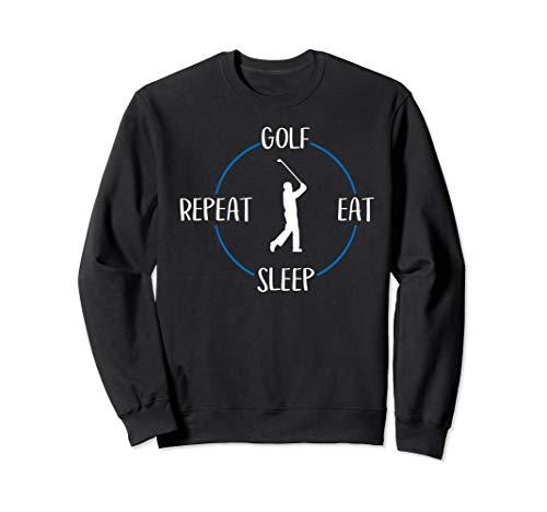 Golf Eat Sleep Repeat Geschenk Für Golfer & Golfspieler Sweatshirt