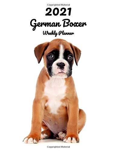 2021 German Boxer Weekly Planner: 14 Months | 124 pages 8.5x11 in. | Diary | Organizer | Agenda | Appointment | Calendar | For Dog Lovers