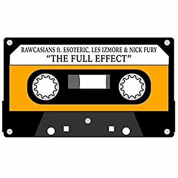 The Full Effect (feat. Esoteric, Les Izmore & Nick Fury)