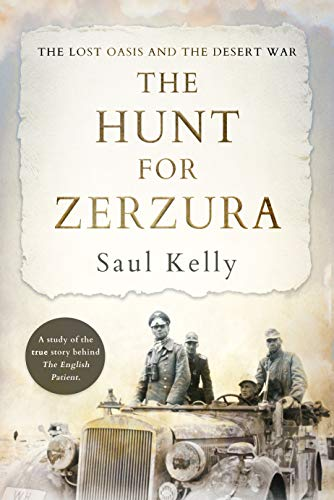 The Hunt for Zerzura: The Lost Oasis and the Desert War (English Edition)