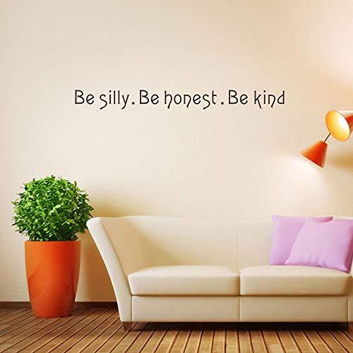 Soyez Silly Honest Kind Citations Inspirational Chambres Stickers Muraux Filles Garçons Salon Enfants Princesse Décoration de La Maison 57X6Cm