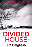 Divided House (Dark Yorkshire Book 1)