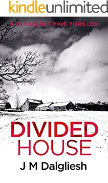 Divided House (The Dark Yorkshire Crime Thrillers Book 1)