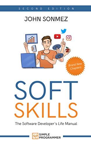 Soft Skills: The Software Developer's Life Manual (English E