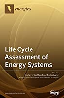 Life Cycle Assessment of Energy Systems