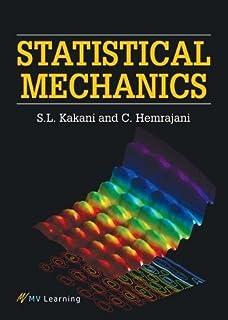 Kakani, S:  Statistical Mechanics