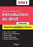 DCG 1. Introduction au droit - Préparation complète à l'épreuve - 2016-2017