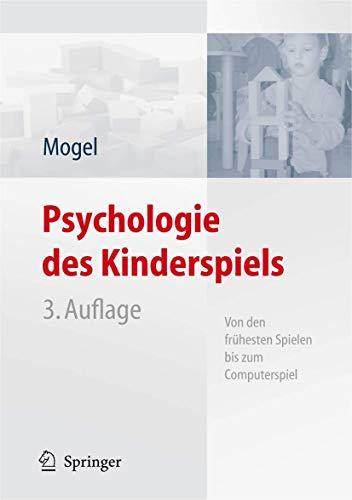 Psychologie des Kinderspiels: Von den frühesten Spielen bis zum Computerspiel