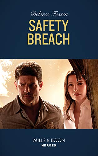 Safety Breach Mills Boon Heroes Longview Ridge Ranch Book 1 Kindle Edition By Fossen Delores Romance Kindle Ebooks Amazon Com