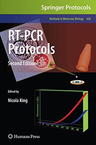 RT-PCR Protocols: Second Edition (Methods in Molecular Biology, Band 630)