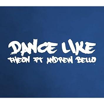 Dance Like (feat. Andrew Bello)