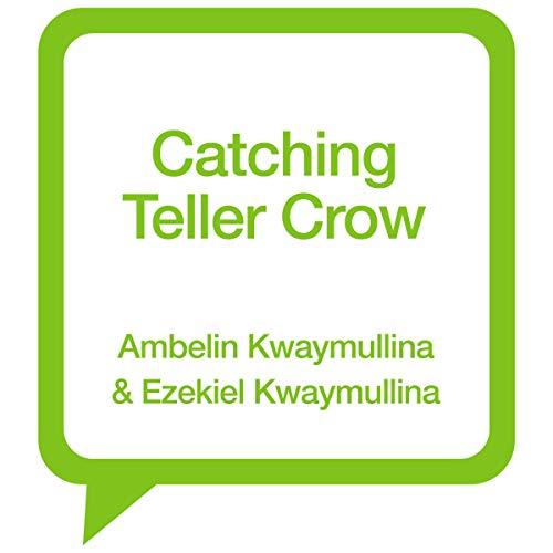 Catching Teller Crow audiobook cover art