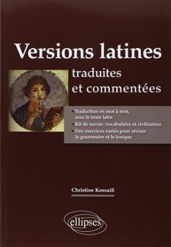 Versions Latines Traduites et Commentées