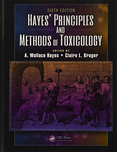 Compare Textbook Prices for Hayes' Principles and Methods of Toxicology 6 Edition ISBN 9781842145364 by Hayes, A Wallace,Kruger, Claire L.