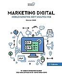 Marketing Digital. Mobile Marketing, SEO y Analítica Web. Edición 2020 (SOCIAL MEDIA)