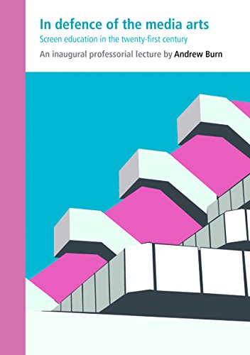 In defence of the media arts: Screen education in the twenty-first century (English Edition)