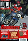 MOTO MAGAZINE [No 164] du 01/02/2000 - comparatif roadsters, honda , yamaha, kawasaki et suzuki essai, la triumph 955 sprint rs...