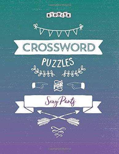 Crossword Puzzles for Sexy Pants