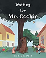 Waiting for Mr. Cookie